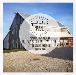 Good Makers Market @ Good Makers Market | Wilton | Iowa | United States